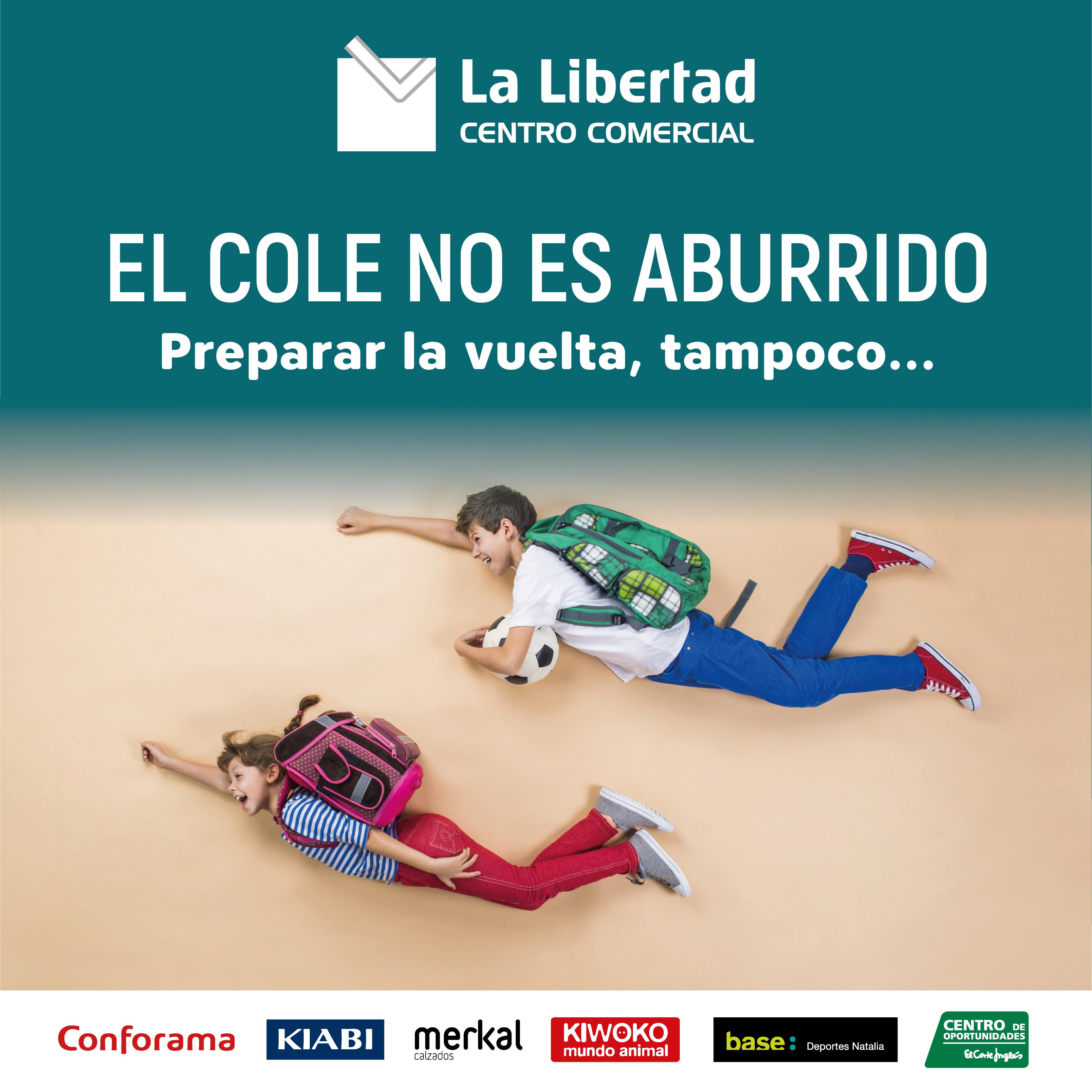 Vuelta Al Cole - Centro Comercial La Libertad